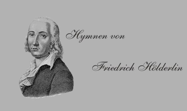 Gedichte Und Zitate Für Alle Hymnen Von Friedrich Hölderlin