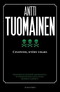 Człowiek, który umarł - Antti Tuomainen