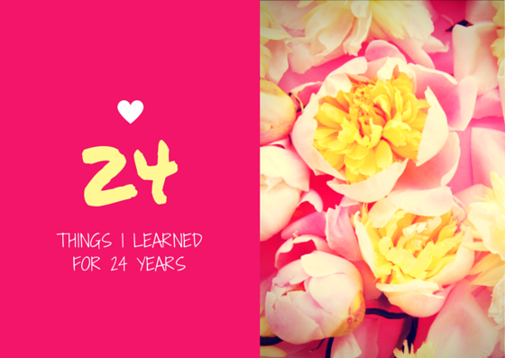 24 things I learned for 24 years