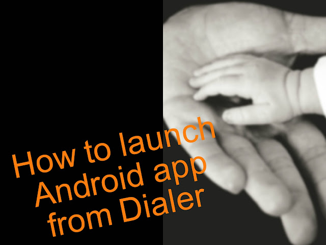 How to launch Android app from Dialer