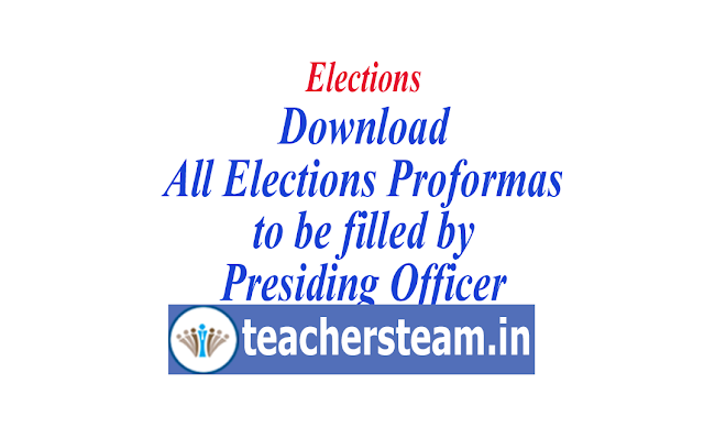 Download All blank Proformas which should be filled by the Presiding Officer