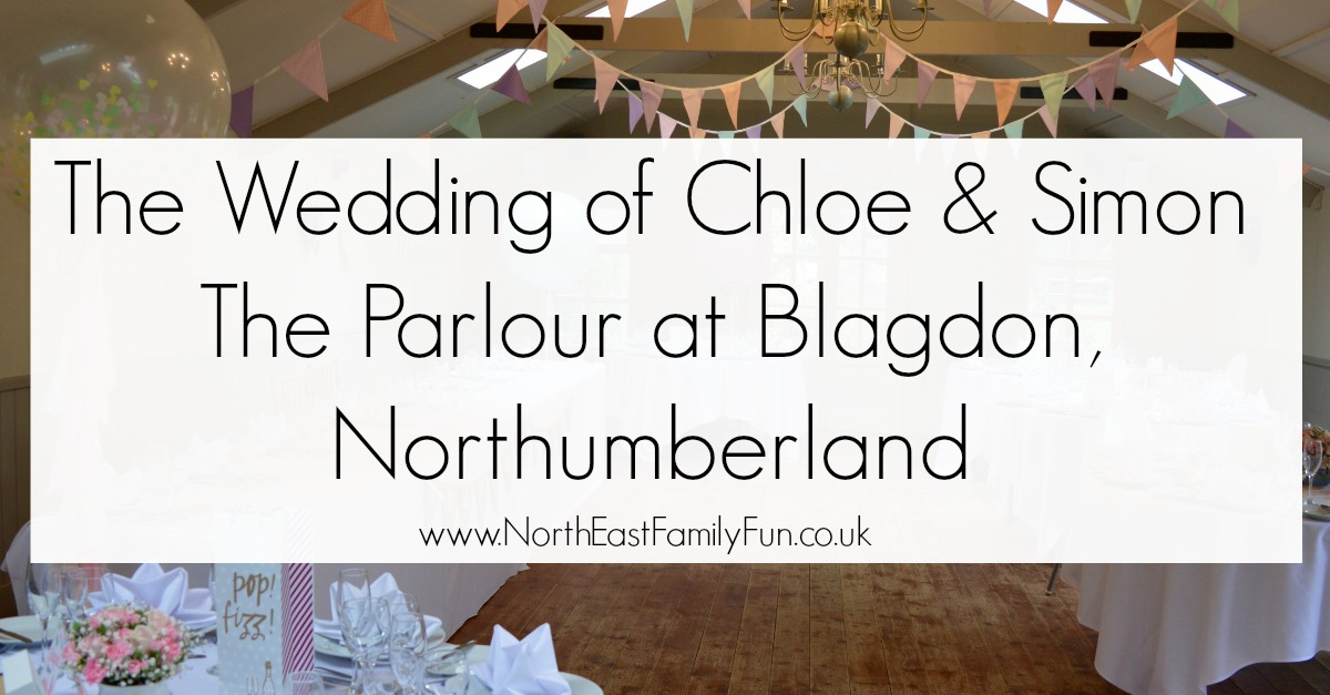 The Wedding of Chloe & Simon | The Parlour at Blagdon, Northumberland