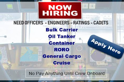 Need Crew For Bulk, Tanker, Container, RORO Vessels (Philippines)