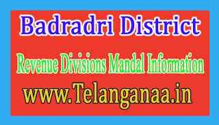 Badradri District Revenue Divisions Mandal Information