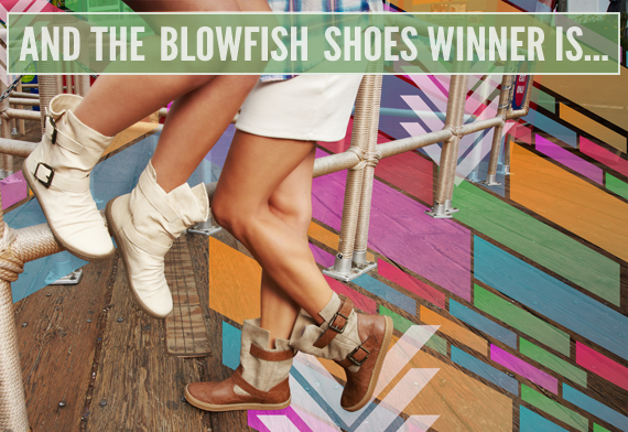 Guess Who Won the Blowfish Shoes Giveaway?