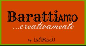 Barattiamo Creativamente - Decoriciclo
