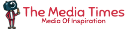 The Media Times | Media Of Inspiration