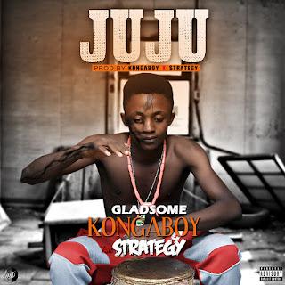 NEW MUSIC: Kongaboy - Juju Ft. Strategy