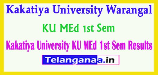 KU MEd Kakatiya University MEd 1st Sem Results 2018