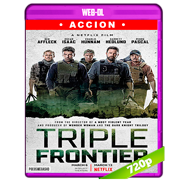 Triple frontera (2019) WEB-DL 720p Audio Dual Latino-Ingles