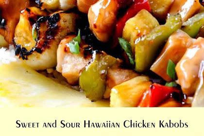 Sweet and Sour Hawaiian Chicken Kabobs