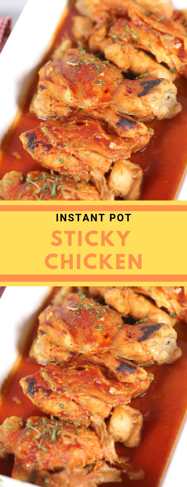 INSTANT POT STICKY CHICKEN #instantpot #chicken #dinner