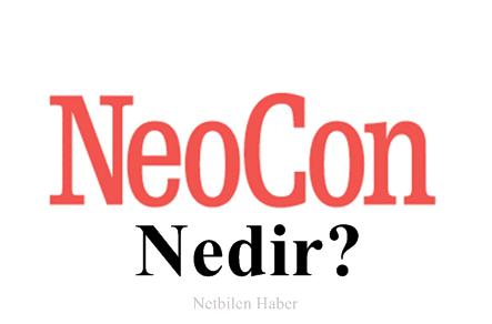 Neocon Nedir? Neoconlar Ne Demek (Neoconservatism)
