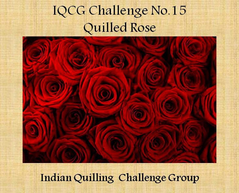 http://indianquillingchallenge.blogspot.in/2015/04/iqcg-15-quilled-rose.html