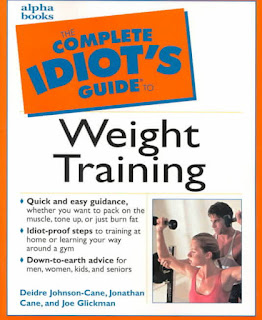 The Complete Idiot's Guide to Weight Training : Deidre Cane, Joe Glickman, and Jonathan Cane Download Free Health Book