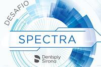 Desafio Spectra Dentsply Sirona