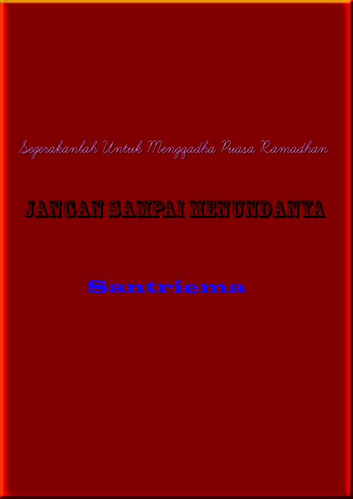 Bacaan Niat Puasa Ganti Qadha Ramadhan Latin