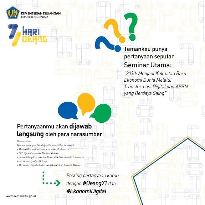 #EkonomiDigital Seminar Utama Pekan Hari Oeang ke-71