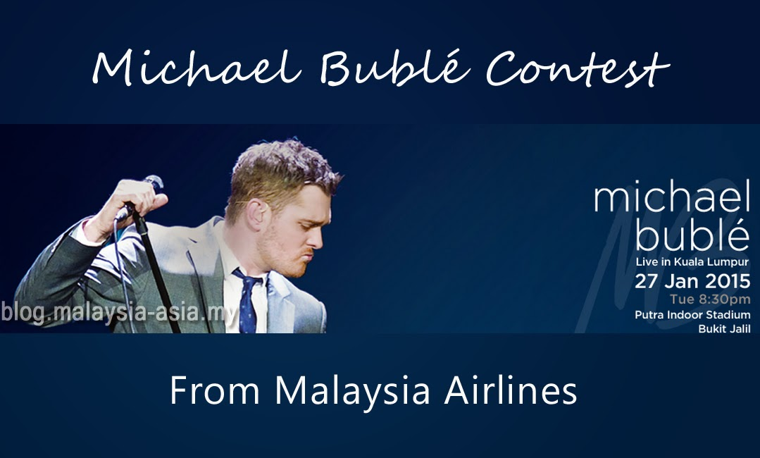 Win tickets to Michael Bublé live in KL or Hong Kong with Malaysia Airlines