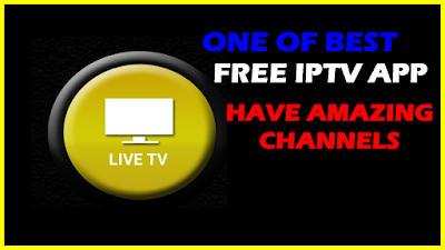 ONE OF BEST FREE IPTV APP HAVE AMAZING CHANNELS