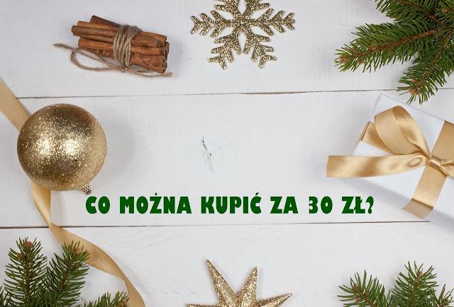 Co można kupić do 30 zł, czyli 5 propozycji prezentów dla niej!