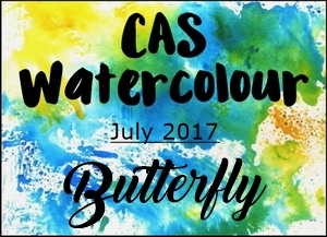 CAS Watercolour July 2017   Butterfly. Hello Friends. Playing Along With  This Months CAS Watercolour Challenge, Where The Focus Is On Butterflies!