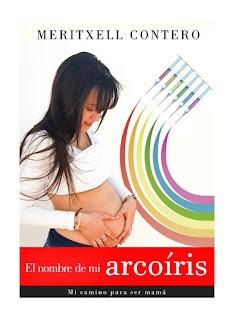 Portada del libro en la que aparece la propia autora mostrando su vientre y sobre ella un arcoíris cuyos colores surgen de jeringuillas