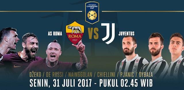 Jadwal Siaran Langsung AS Roma vs Juventus - ICC 2017 Senin 31/7/2017
