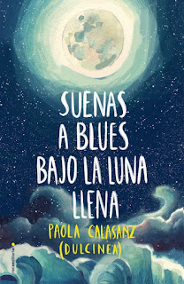 «Suenas a blues bajo la luna llena» de Dulcinea