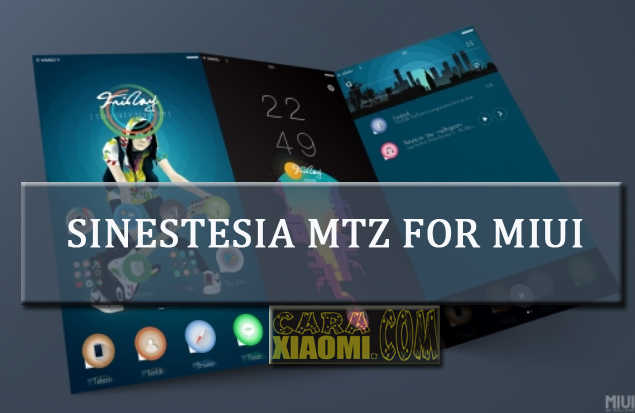 Tema Xiaomi Sinestesia v1 Mtz For MIUI Update New