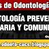 Odontología Preventiva, Sanitaria y Comunitaria