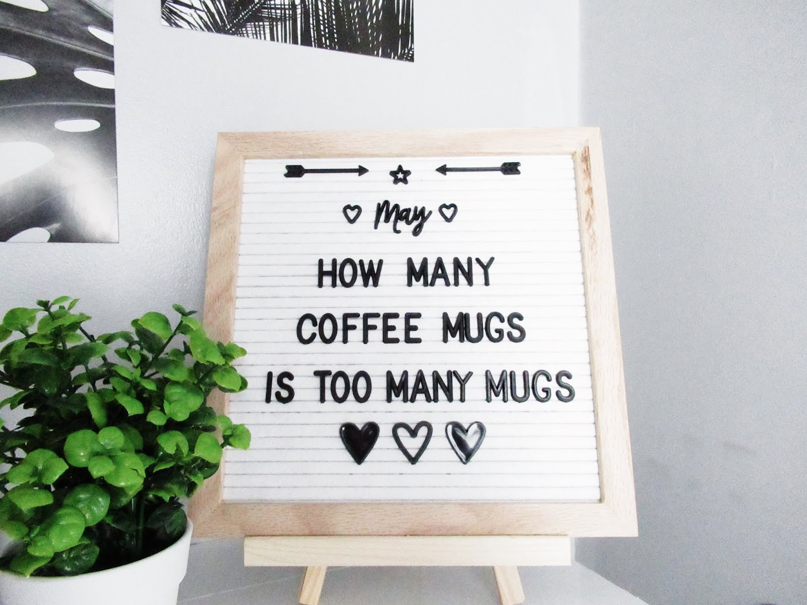 letter board, quotes, may, goals, coffee