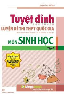Tuyệt đỉnh tinh tuyển luyện đề thi THPTQG môn Sinh học tập 2- Phạm Thị Hương