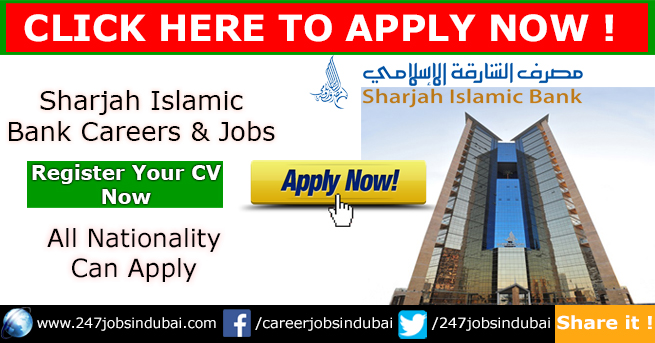 Staff Recruitment and Careers at Sharjah Islamic Bank Jobs