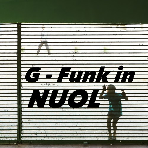 NUOL – G-Funk In Nuol – EP