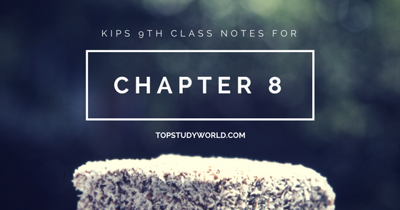 KIPS 9th Class Physics Notes for Chapter 8 (With PDF) | Top