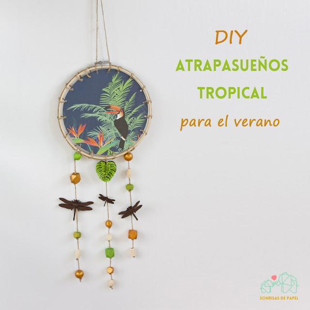 diy atrapasueños tropical