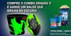 Promoção Kinoplex Como Treinar Seu Dragão 3 Compre Ganhe Balde Brilha Escuro