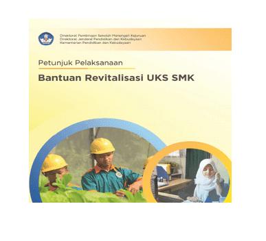 Bantuan Revitalisasi UKS SMK Tahun 2018