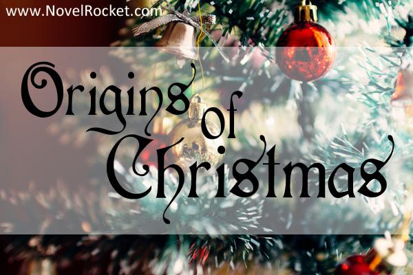 Christmas Origins.Origins Of Christmas Novelrocket