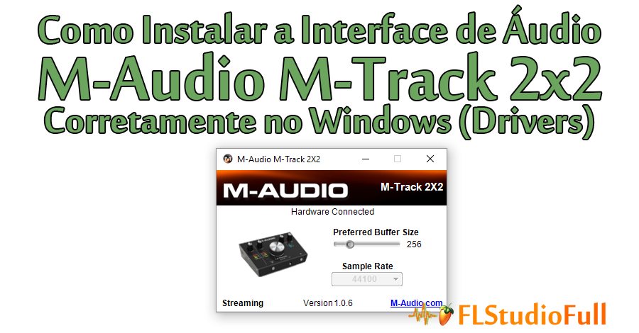 Como Instalar a Interface de Áudio M-Audio M-Track 2x2 Corretamente no Windows (Drivers)