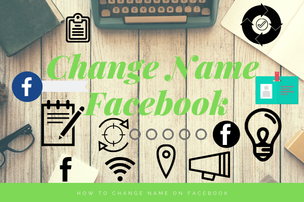 How To Edit Facebook Name<br/>
