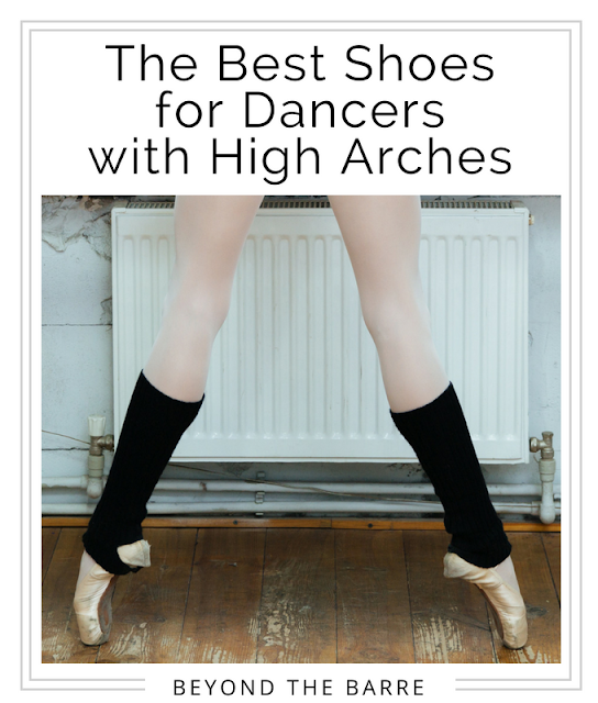 high arches in dancers, supportive shoes for dancers
