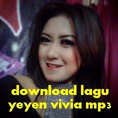 download lagu yeyen vivia mp3