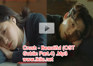 Download OST Goblin Beautiful - Crush