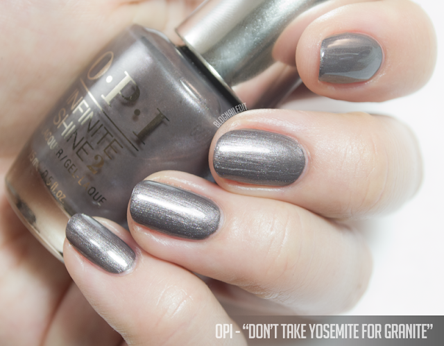 OPI - Don't Take Yosemite for Granite