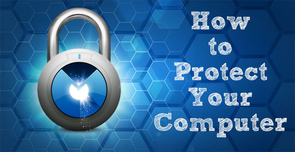 How to Protect Your Computer From Viruses, Keylogger and worm