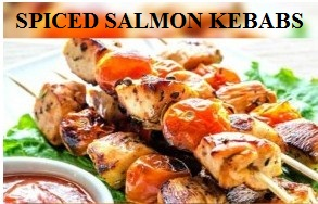 SPICED SALMON KEBABS RECIPLES