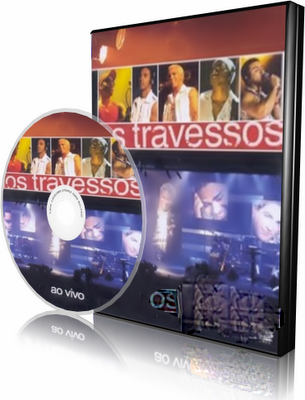 DVD Os Travessos - Ao Vivo (2004)