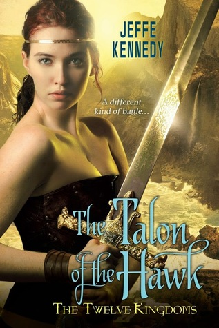 The Talon of the Hawk (Twelve Kingdoms Book 3)